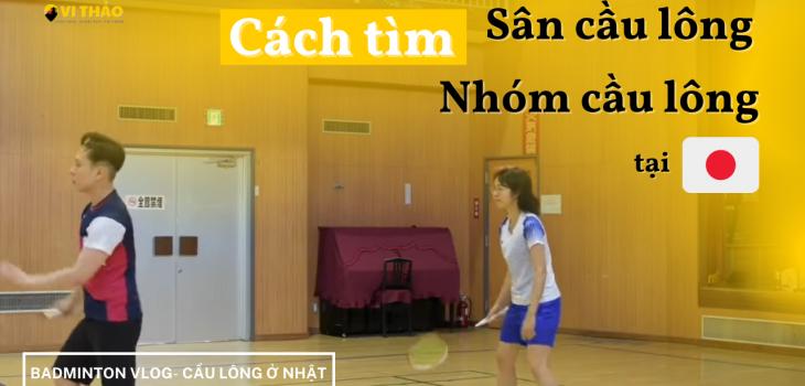 Cách tìm nhóm chơi cầu lông ở Nhật