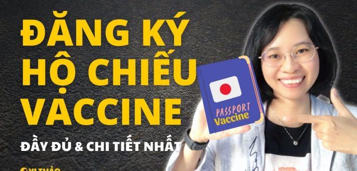 Cách làm hộ chiếu vaccine tại Nhật Bản